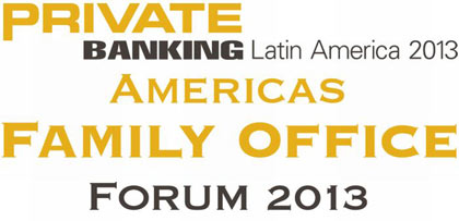 Private banking latin america – americas family office forum