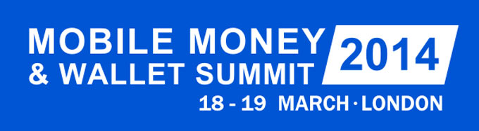 Mobile Money & Wallet Summit 2014
