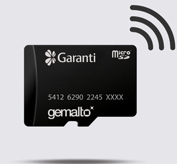 GARANTI Deploys NFC Services On MICROSD With GEMALto Solution