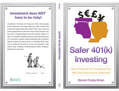 Financial Expert Sherwin Brown Protects Investments With Simple And Logical Saving Strategies