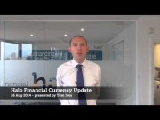 NZ DOLLARS IS WEAKENED UPON DISAPPOINTING TRADE DEFICIT - HALO CURRENCY UPDATE - 26 AUG 2014