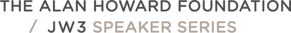 LAUNCH OF THE ALAN HOWARD FOUNDATION / JW3 SPEAKER SERIES 3