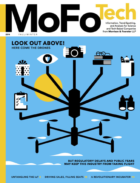 MORRISON & FOERSTER'S NEW ISSUE OF MOFO TECH DISCUSSES LEGAL IMPACT OF UNMANNED DRONES ON COMMERCIAL AIRSPACE 2