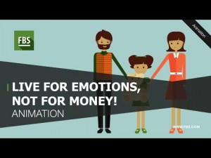 Live for emotions, not for money!