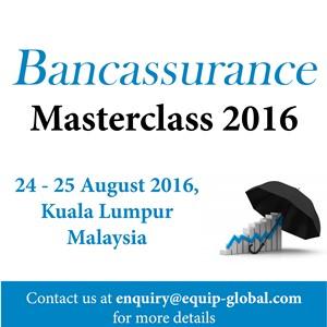Equip Global-Bancassurance Masterclass 2016