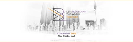 BLOCKCHAIN CONFERENCE ABU DHABI - THE MAIN FINTECH EVENT IN THE MIDDLE EAST REGION WILL TAKE PLACE IN UAE