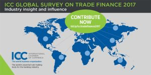 ICC BANKING COMMISSION LAUNCHES QUESTIONNAIRE FOR ITS 2017 GLOBAL SURVEY ON TRADE FINANCE