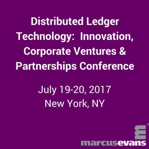 Distributed Ledger Technology: Innovation, Corporate Ventures & Partnerships Conference
