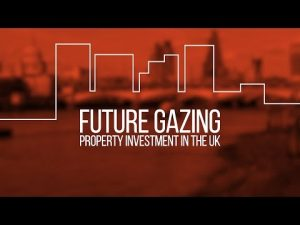 Future Gazing – Property Investment in the UK