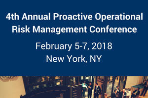 4th Annual Proactive Operational Risk Management Conference