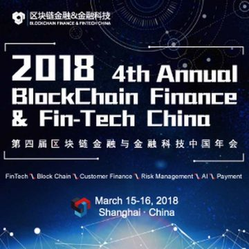 4TH ANNUAL BLOCKCHAIN FINANCE & FIN-TECH CHINA