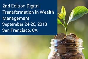 Digital Transformation in Wealth Management Conference