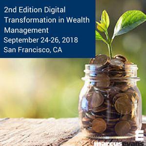 Digital Transformation in Wealth Management Conference