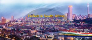Industry Pioneers will Define How FinTech is Accelerating Digital Transformation of Banking at Finnovation South Africa 2018