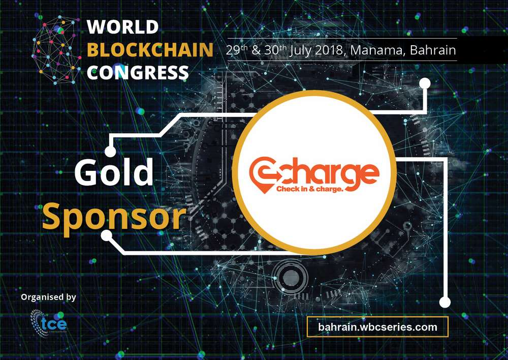 eCharge.work AG confirmedas the Official Gold Sponsor for World Blockchain Congress Bahrain 2018