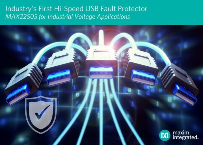 Maxim Provides Industry's First True Fault Protection Solution for High-Speed USB Ports and Industrial Voltage Applications