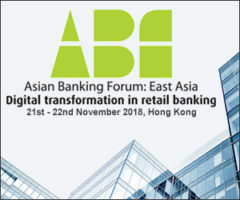 Asian Banking Forum: East Asia 2018