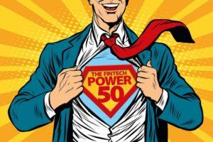 Fintech Power 50 Recruits Global Expert