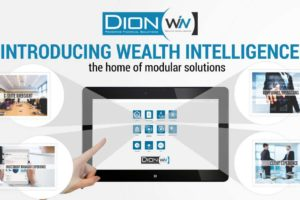 Dion Global Announces the Official Launch of their Modular Wealth Intelligence (WIN) Platform at its Annual Wealth Management Conference 2018