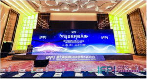 10th FinTech Future Conference (IFPI2018) has concluded successfully!