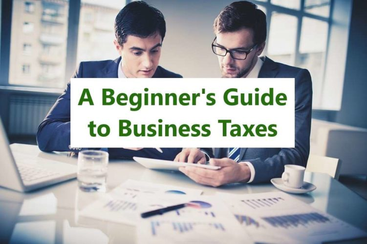 A Beginner's Guide to Business Taxes - How to Ensure Your New Business Stays on the Right Side of HMRC