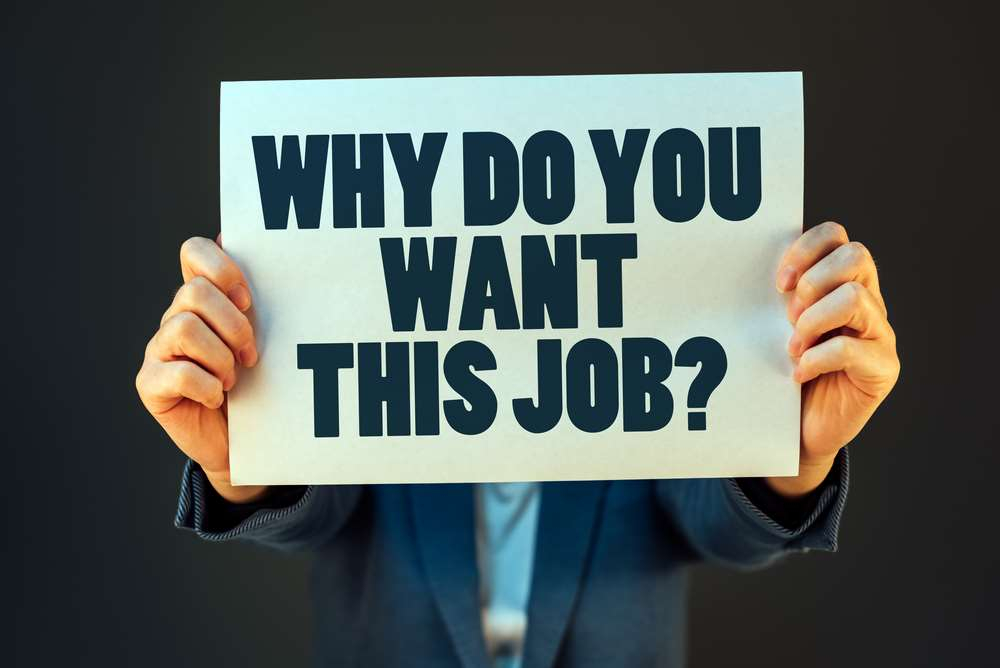 Why do you want this job?