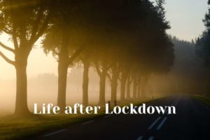 What next? – Preparing for life after lockdown 5