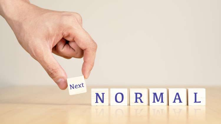 The best way to predict what the 'next normal' will look like is to create it 1