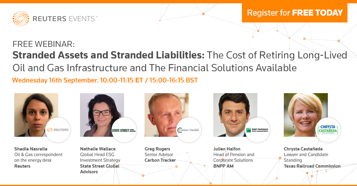 Reuters Events Free Webinar – Stranded Liabilities and Stranded Assets 1