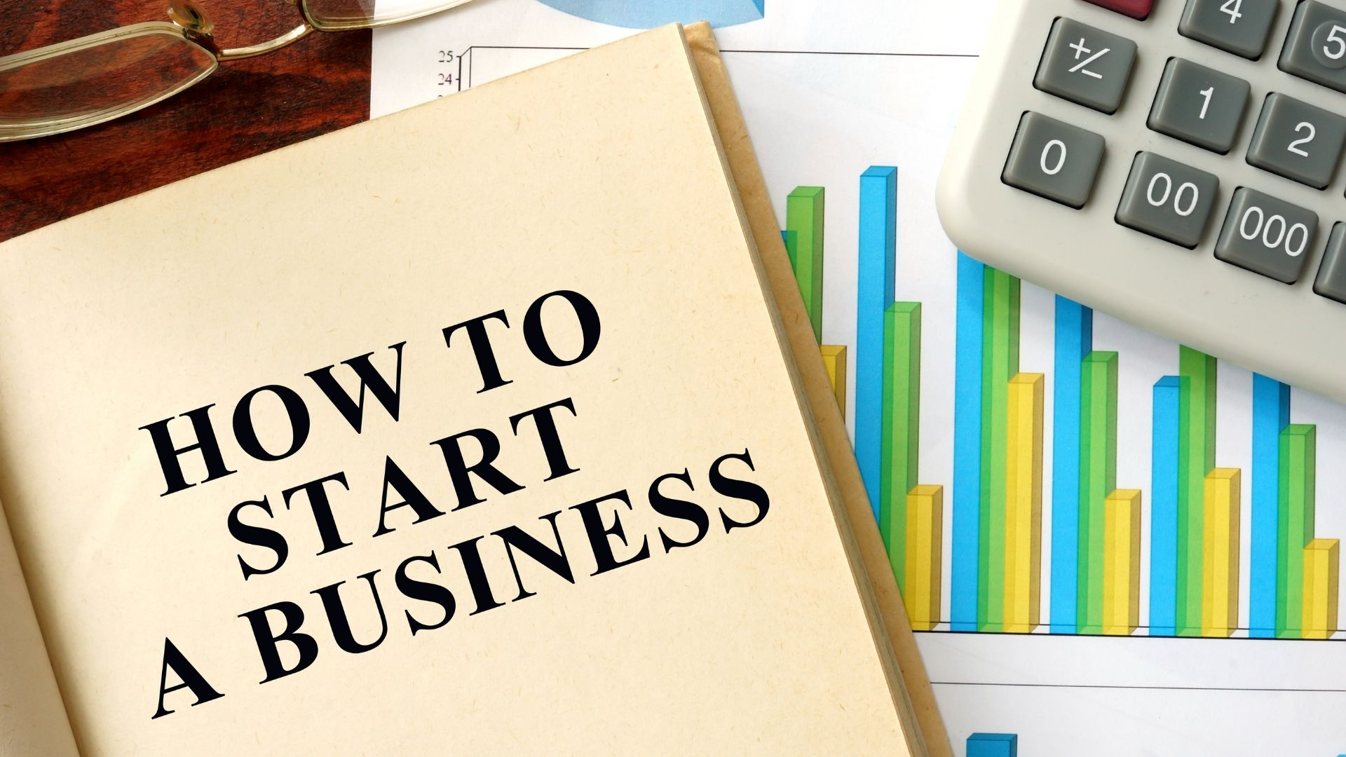 How To Start A Business 1