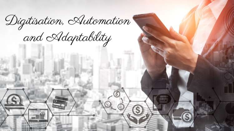 Digitisation, automation and adaptability: traditional banking in a post-pandemic world