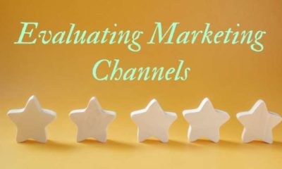 Evaluating Marketing Channels