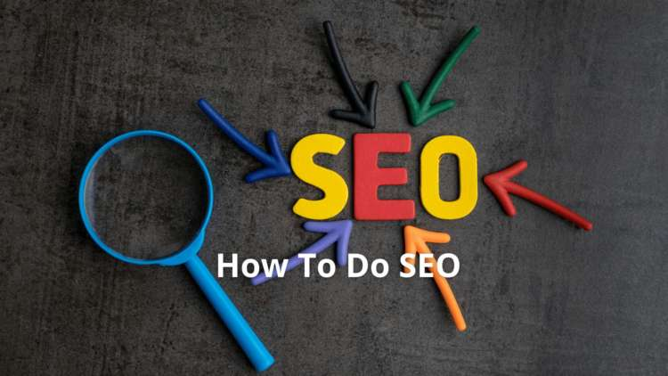 How To Do SEO - Improve Your Website's Search Ranking 1