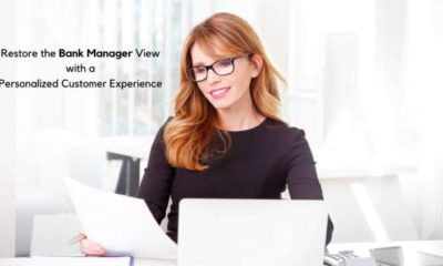 Restore the Bank Manager View with a Personalized Customer Experience 1