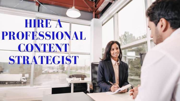 Tips to Hire a Professional Content Strategist