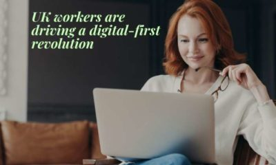 UK workers are driving a digital-first revolution