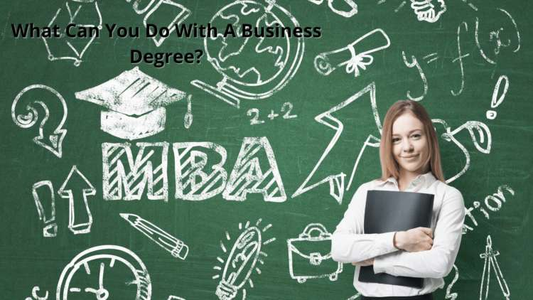 What Can You Do With A Business Degree? 1