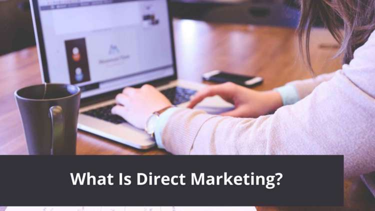 What Is Direct Marketing? 2