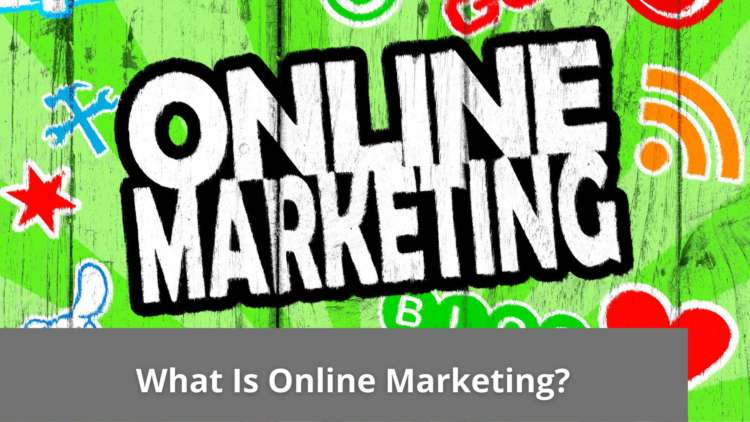 What Is Online Marketing? 1