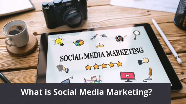 What is Social Media Marketing? Tips to Build Your Brand Through Social Networks
