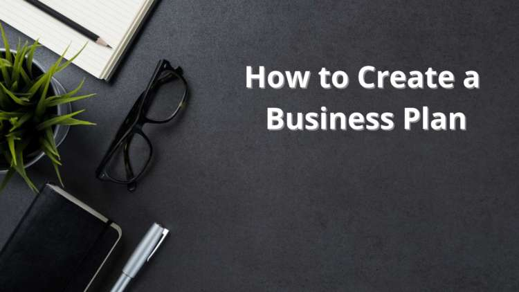 How to Create a Business Plan 1