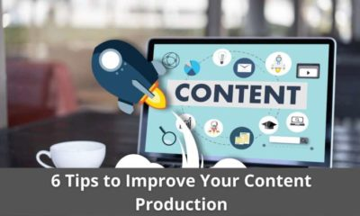 6 Tips to Improve Your Content Production 11