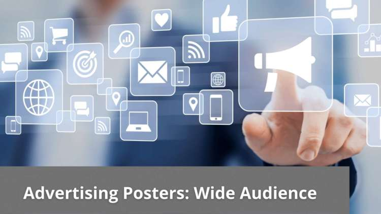 Advertising Posters: Wide Audience