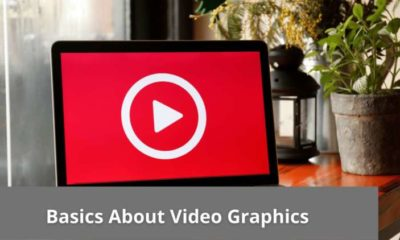 Basics About Video Graphics 7