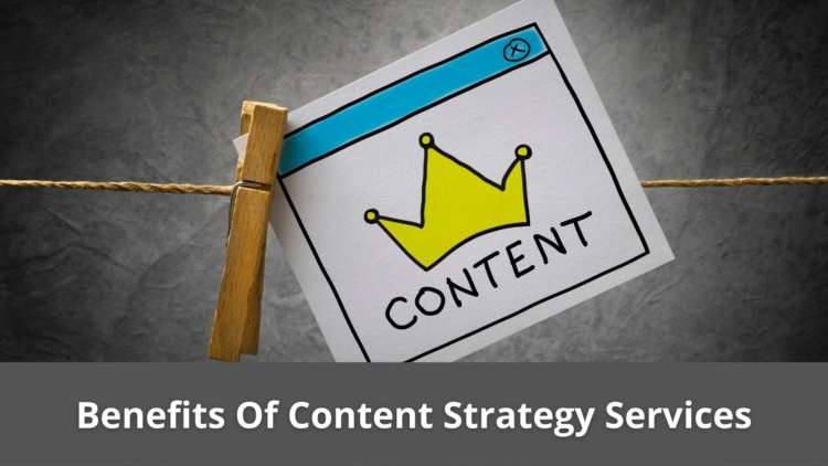 Benefits Of Content Strategy Services 6