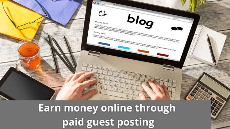 Earn money online through paid guest posting 20