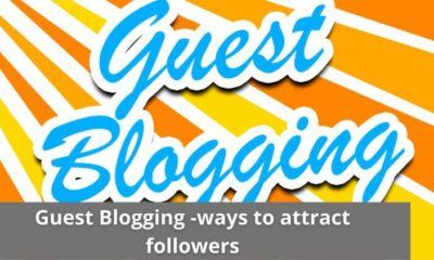 Guest Blogging -ways to attract followers 7