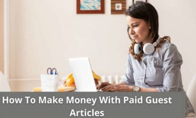 How To Make Money With Paid Guest Articles 3
