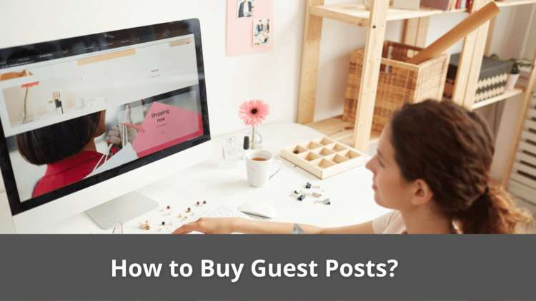 How to Buy Guest Posts online? 10