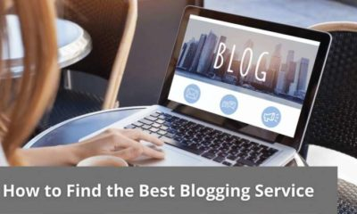 How to Find the Best Blogging Service 5